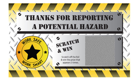"Thanks for Reporting a Potential Hazard"" WSWS Scratch & Win (Economy Prize Package) - #401962"