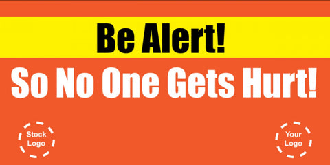 Be Alert, So No One Gets Hurt Banner - #225050
