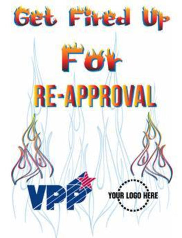 VPP Fired Up For Re- Approval Poster - #402929P