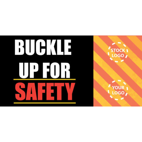 Buckle Up For Safety Banner - #VPP-2013