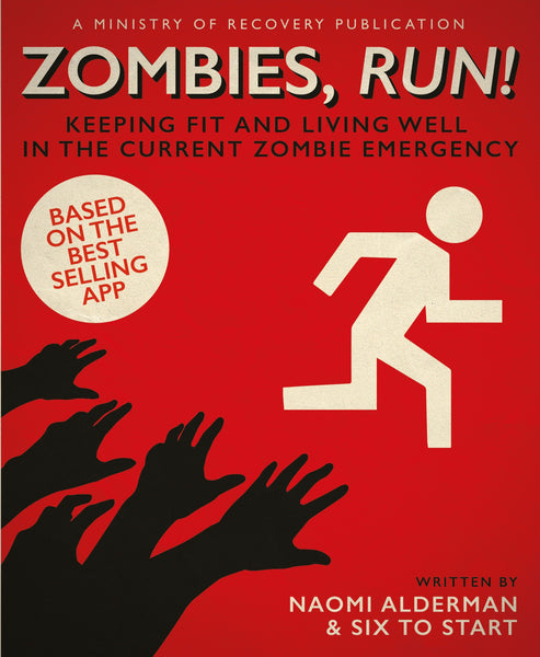Zombies, Run! (Exclusive Hardcover Book)