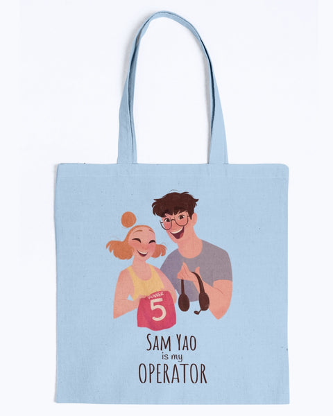 Sam Yao is My Operator Tote
