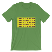 Take Back Power T-Shirt ©Rayspect