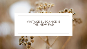 Traditional Jewelry: Vintage Elegance Is the New Fad