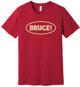 Bruce! Red T-Shirt