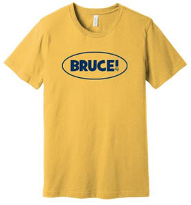 Bruce! Yellow T-shirt
