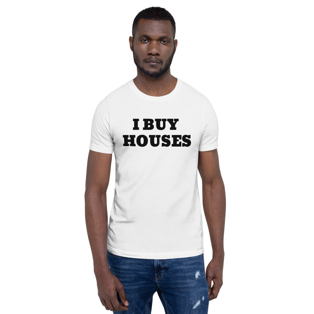 UNISEX BLACK LETTERS I BUY HOUSES Short-Sleeve Unisex T-Shirt