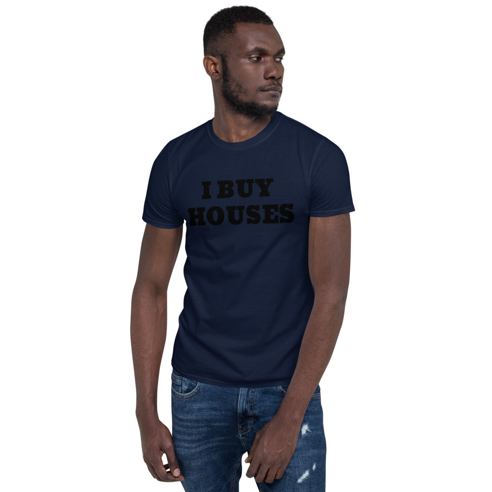 UNISEX FRONT ONLY I BUY HOUSES Short-Sleeve Unisex T-Shirt