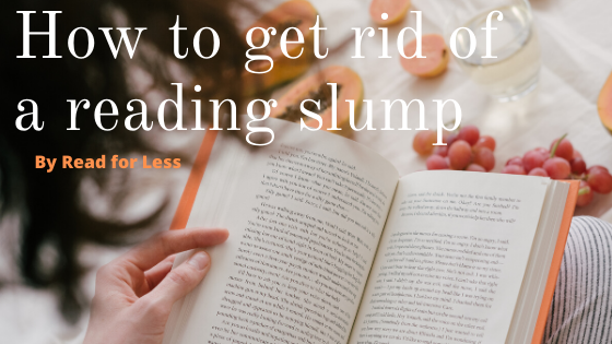 How to Get Rid of a Reading Slump
