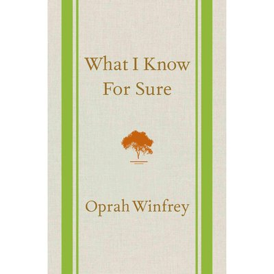 What I Know for Sure (Hardcover)