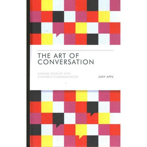The Art of Conversation: Change Your Life with Confident Communication (Hardcover)
