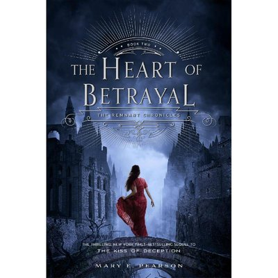 Remnant Chronicles Book 2: The Heart of Betrayal