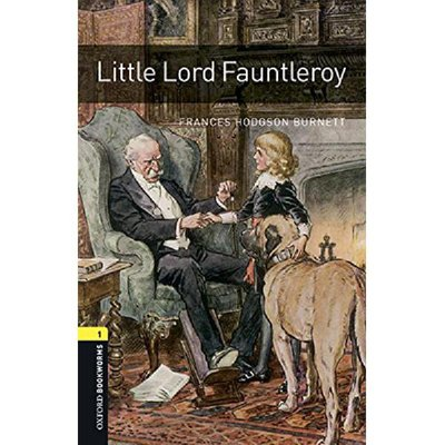 Oxford Bookworms Level 1: Little Lord Fauntleroy