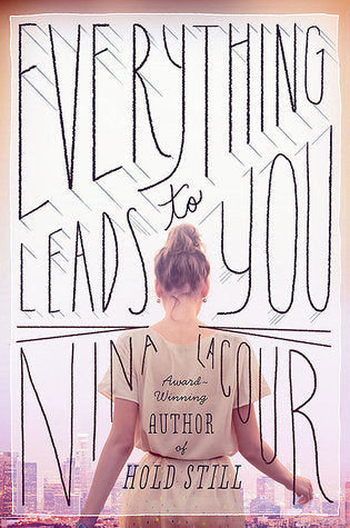 Everything Leads to You (Hardcover)