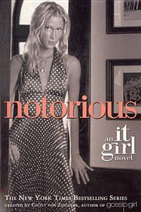 Notorious: An it Girl Novel