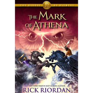 The Heroes of Olympus 3: The Mark of Athena