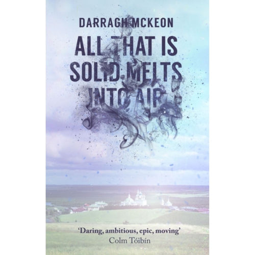 All That Is Solid Melts into Air (Hardcover)