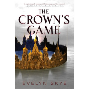 The Crown's Game 1: The Crown's Game