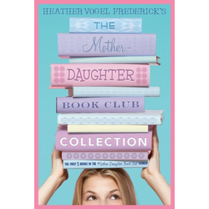 The Mother-Daughter Book Club 2: Much Ado About Anne
