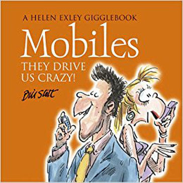 Mobiles They Drive us Crazy!