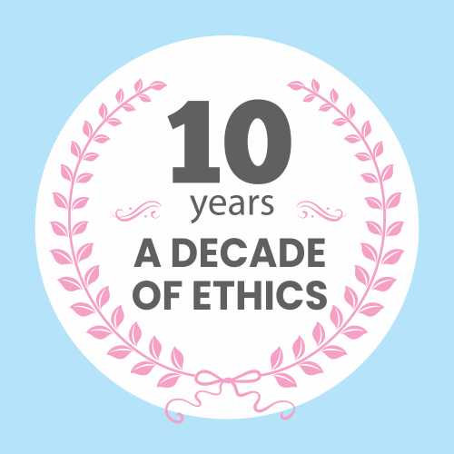 A decade of ethics
