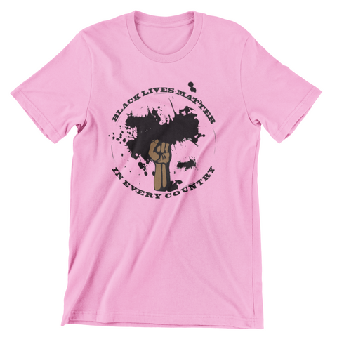 Black Lives Matter in Every Country Pink T-Shirt