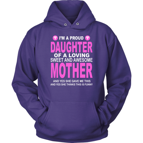 Proud Daughter Hoodie