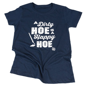 Jolly Bark Tshirt A Dirty Hoe is a Happy Hoe