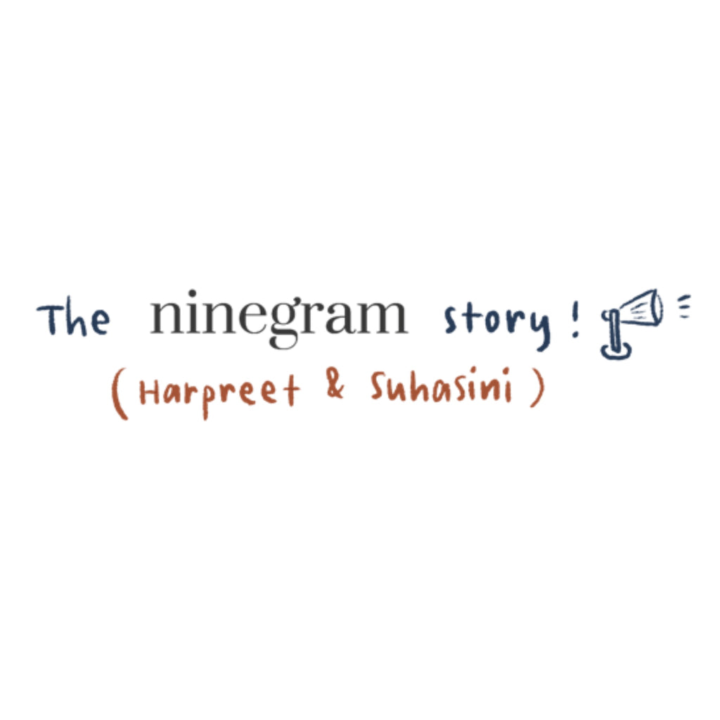 Our Ninegram Story