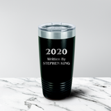 2020 Written By 20 oz. Tumbler