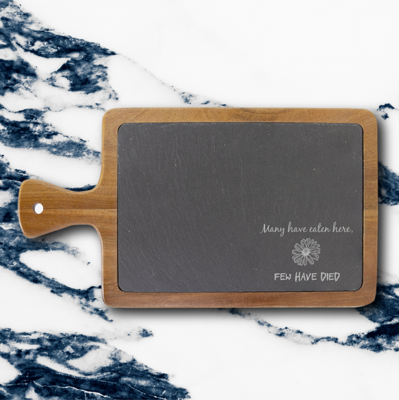 Many Have Eaten Here | Rectangle Acacia & Slate Serving Board