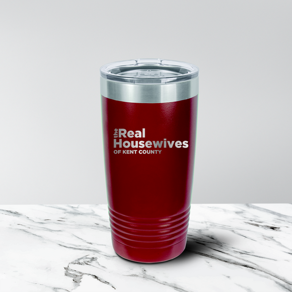 Real Housewives of Kent County 30 oz. Tumbler