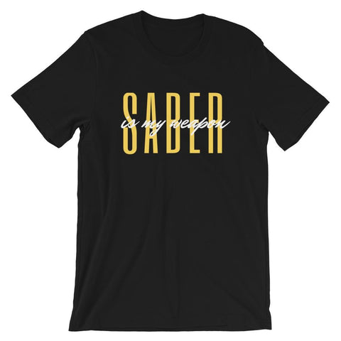 Saber Is My Weapon Short-Sleeve Unisex T-Shirt