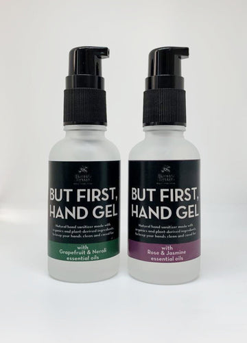 But First, Hand Gel