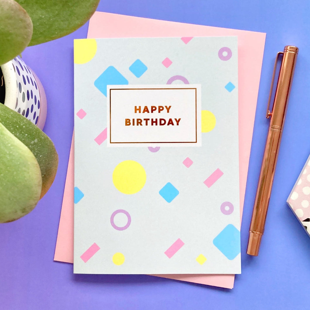 Happy Birthday Foil Greeting Card