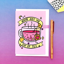 Load image into Gallery viewer, My Cup of Tea Greeting Card
