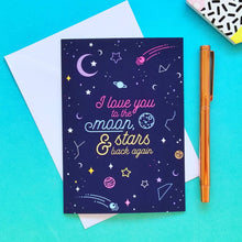 Load image into Gallery viewer, I Love You to the Moon, Stars & Back Again Greeting Card