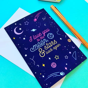 I Love You to the Moon, Stars & Back Again Greeting Card