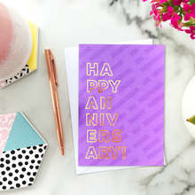 Load image into Gallery viewer, Happy Anniversary Foil Greeting Card
