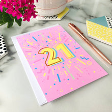 Load image into Gallery viewer, 21st Birthday Foil Greeting Card