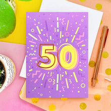 Load image into Gallery viewer, 50th Birthday Foil Greeting Card