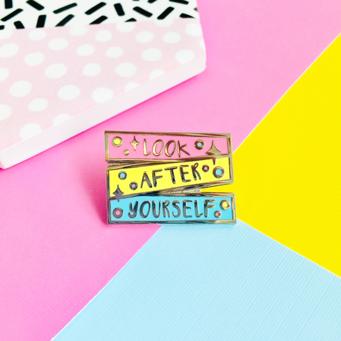 Look After Yourself Hard Enamel Pin