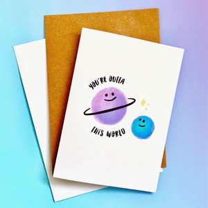 Outta this World Card