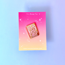 Load image into Gallery viewer, The Book Was Better Pink Hard Enamel Pin