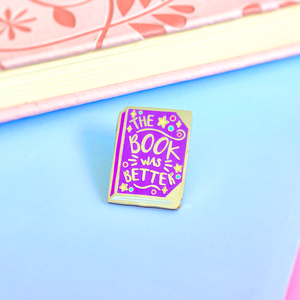 The Book Was Better Purple Hard Enamel Pin