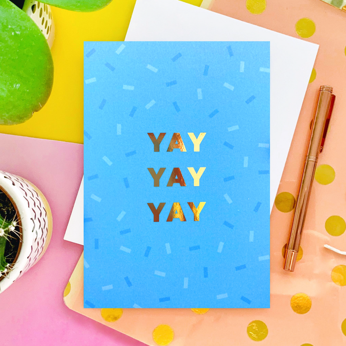 Yay Foil Greeting Card