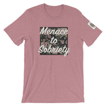 Load image into Gallery viewer, MENACE TO SOBRIETY- Super soft Unisex tee