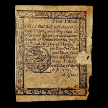 Load image into Gallery viewer, American Revolution Four Pence Note - Pennsylvania, 1777