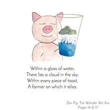 "Load image into Gallery viewer, ""Zen Pig: The Wonder We Are"""