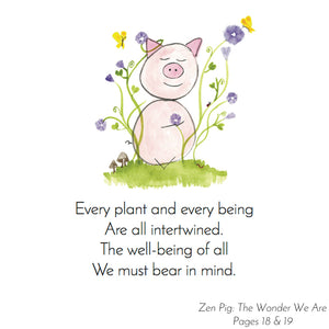 Zen Pig shows children that we are all connected in nature